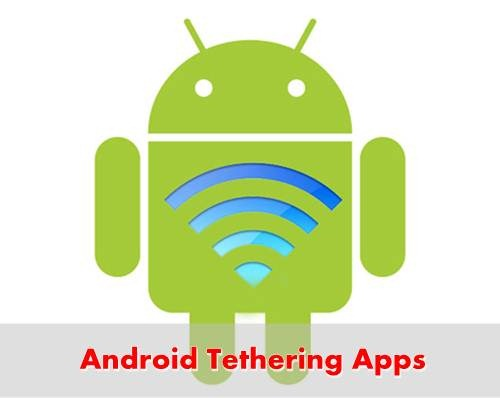 Android Tethering Apps