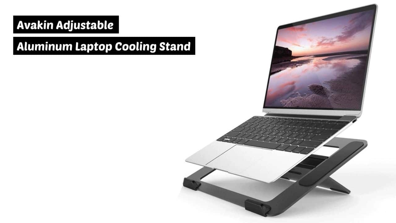 Avakin Adjustable Aluminum Laptop Cooling Stand