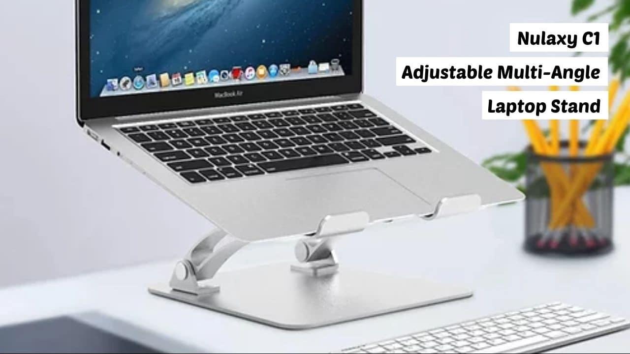 Nulaxy C1 Laptop Stand