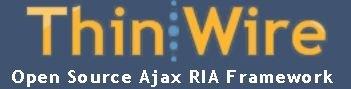 ThinWire - Open Source Ajax RIA Framework