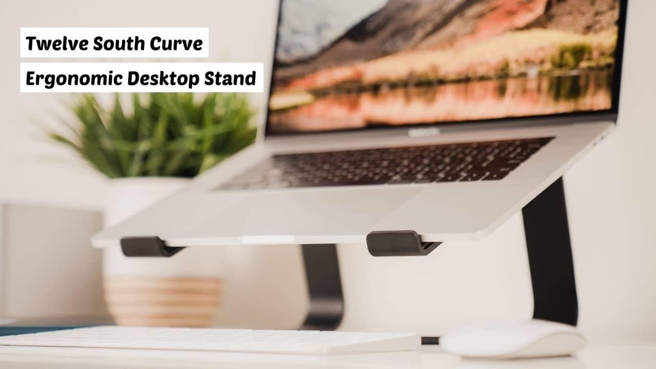Twelve South Curve - Best MacBook stands