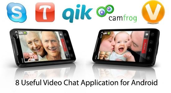 8 Best Android Video Chat Apps
