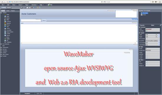 WaveMaker - open source Ajax WYSIWYG Web 2.0 RIA development tool